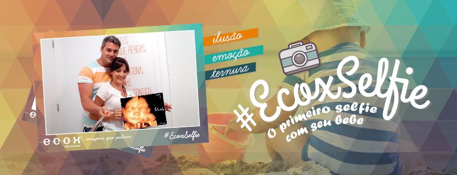 O #EcoxSelfie chegou!